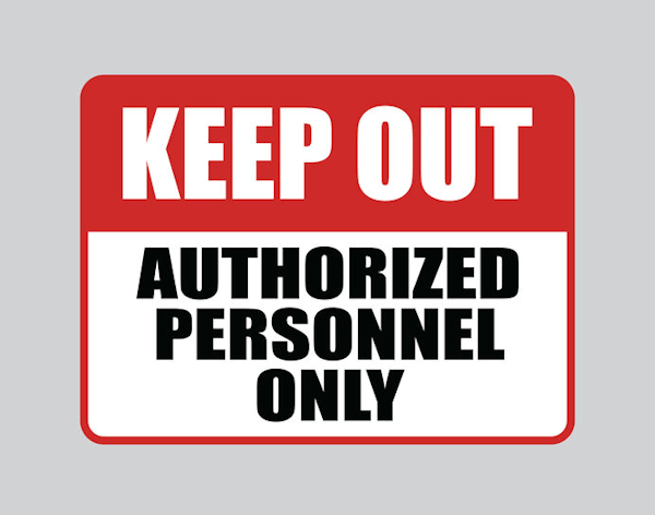 Sign with the words KEEP OUT AUTHORIZED PERSONNEL ONLY