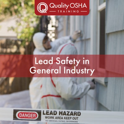 Lead Safety in General Industry